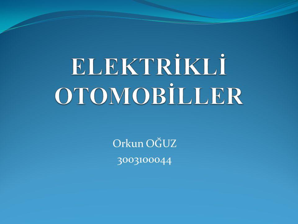 ELEKTRİKLİ OTOMOBİLLER