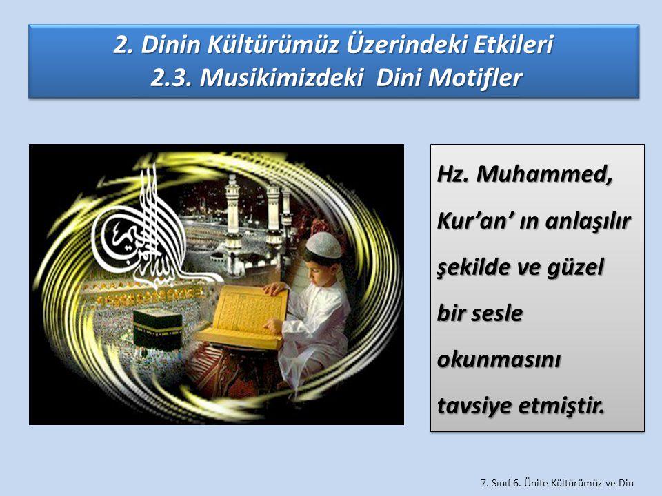 2. Dinin Kültürümüz Üzerindeki Etkileri