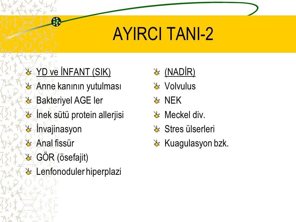 AYIRCI TANI-2 YD ve İNFANT (SIK) Anne kanının yutulması