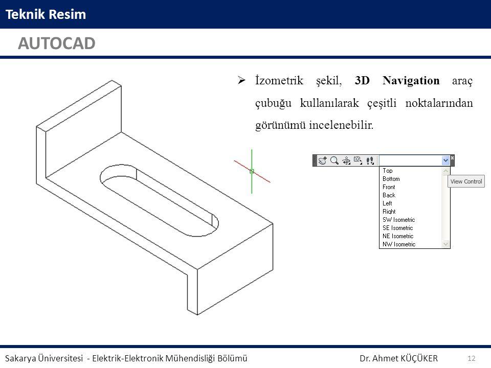 Teknik Resim AUTOCAD. İzometrik şekil, 3D Navigation araç çubuğu kullanılarak çeşitli noktalarından görünümü incelenebilir.