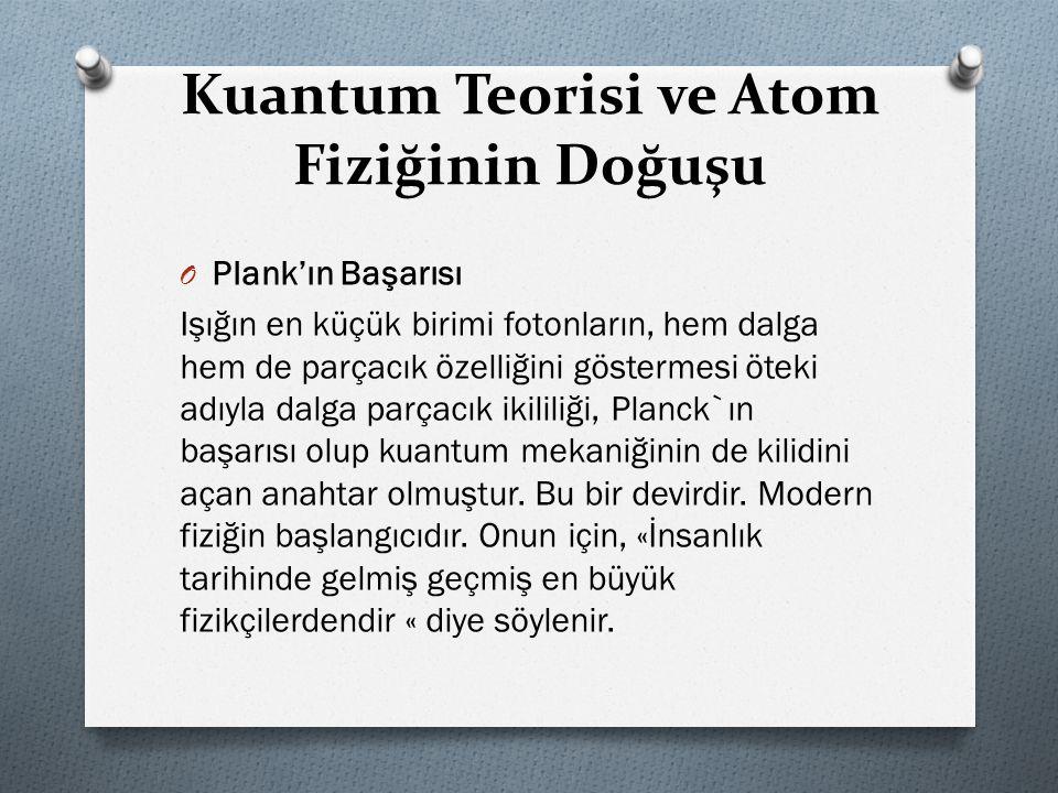 Kuantum Teorisi ve Atom Fiziğinin Doğuşu