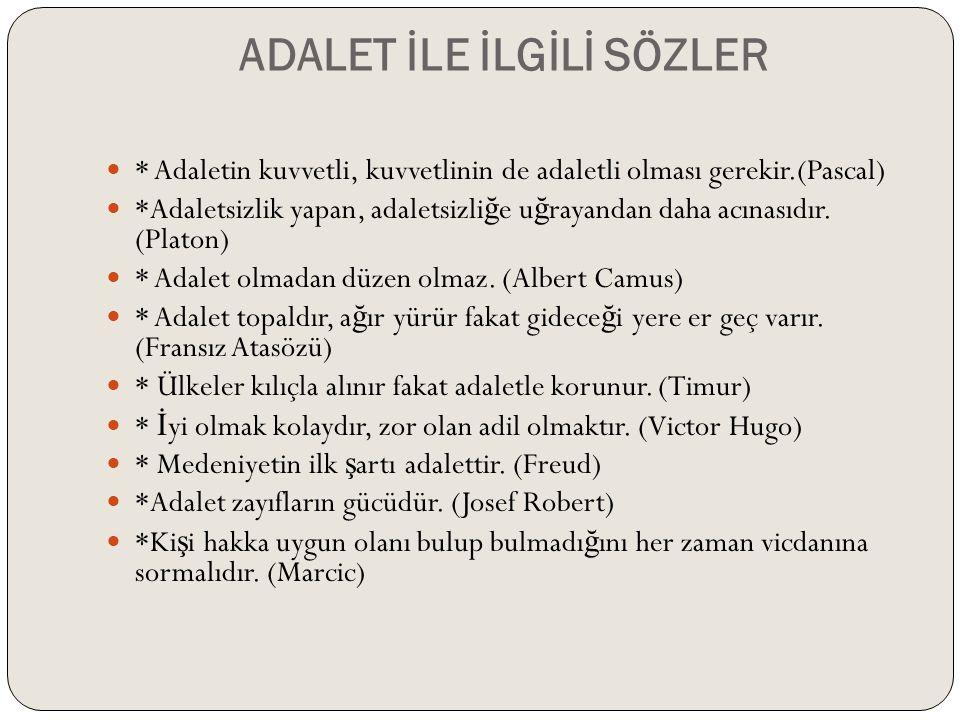 ADALET İLE İLGİLİ SÖZLER