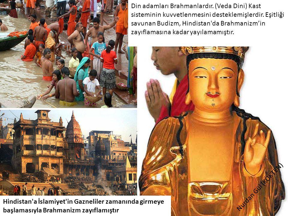 Din adamları Brahmanlardır