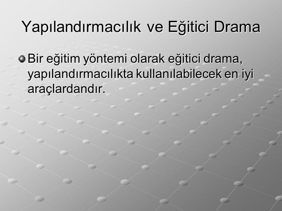 Yapılandırmacılık ve Eğitici Drama
