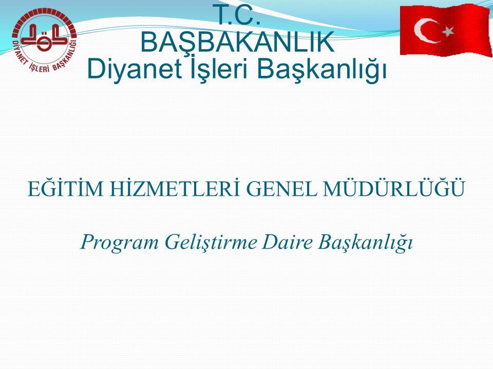 EĞİTİM HİZMETLERİ GENEL MÜDÜRLÜĞÜ Program Geliştirme Daire Başkanlığı