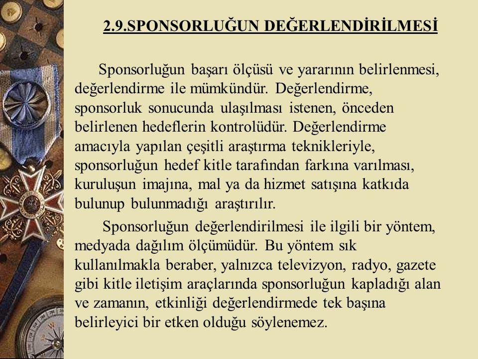 2.9.SPONSORLUĞUN DEĞERLENDİRİLMESİ