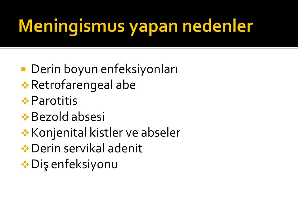 Meningismus yapan nedenler