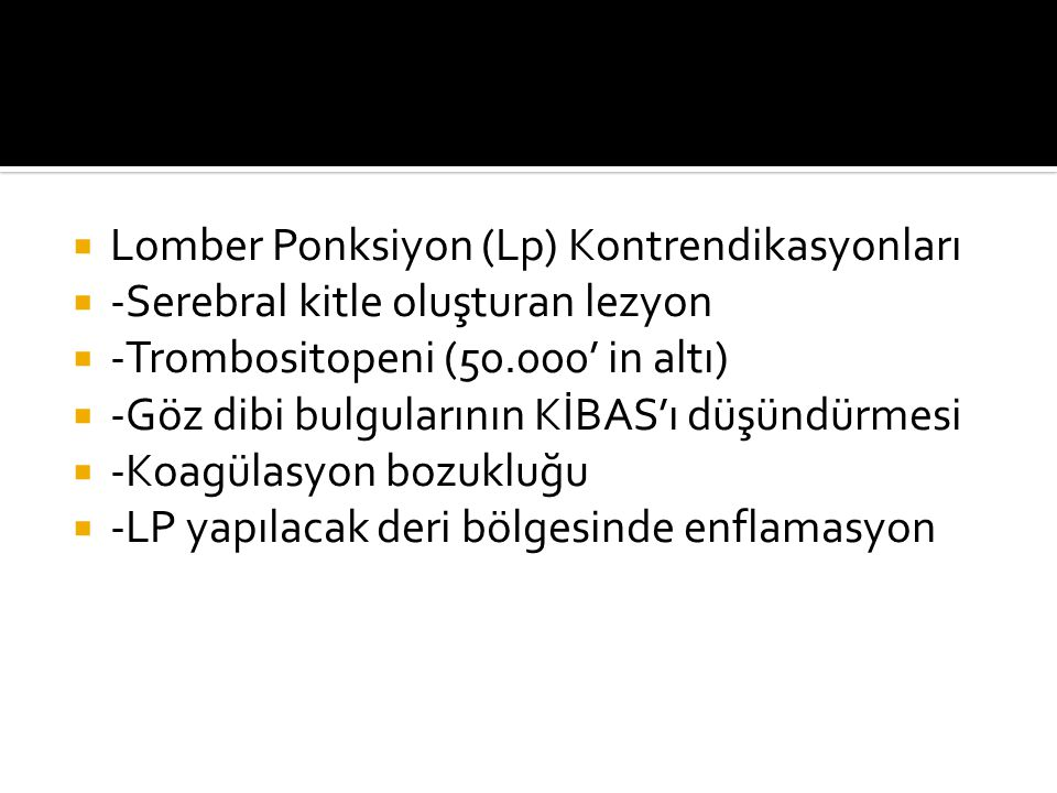 Lomber Ponksiyon (Lp) Kontrendikasyonları