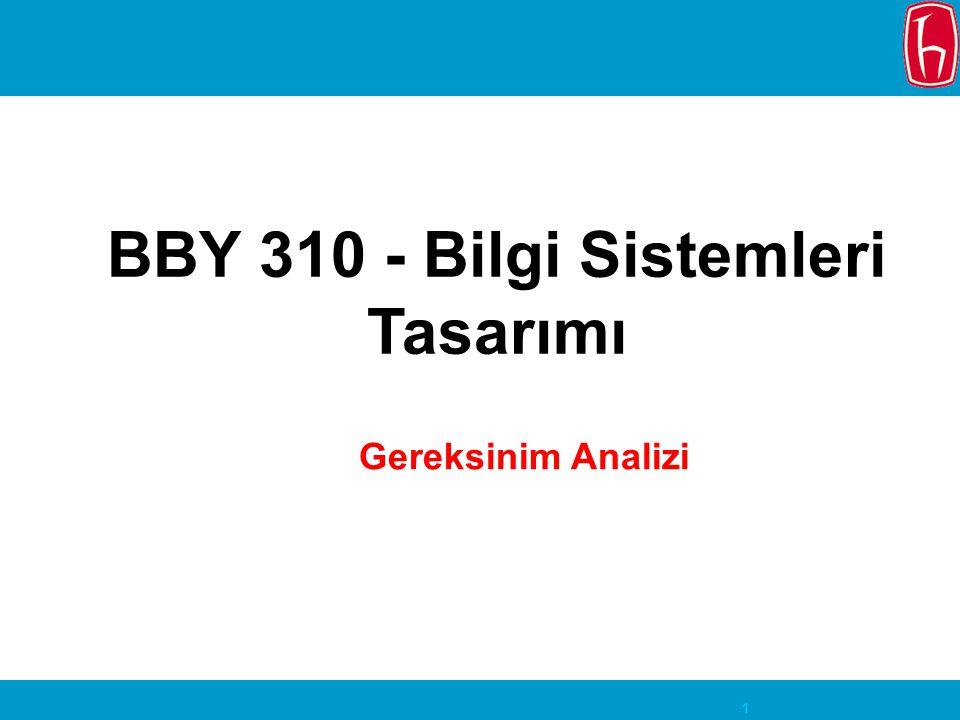 BBY 310 - Bilgi Sistemleri Tasarımı