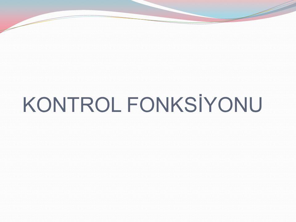 KONTROL FONKSİYONU