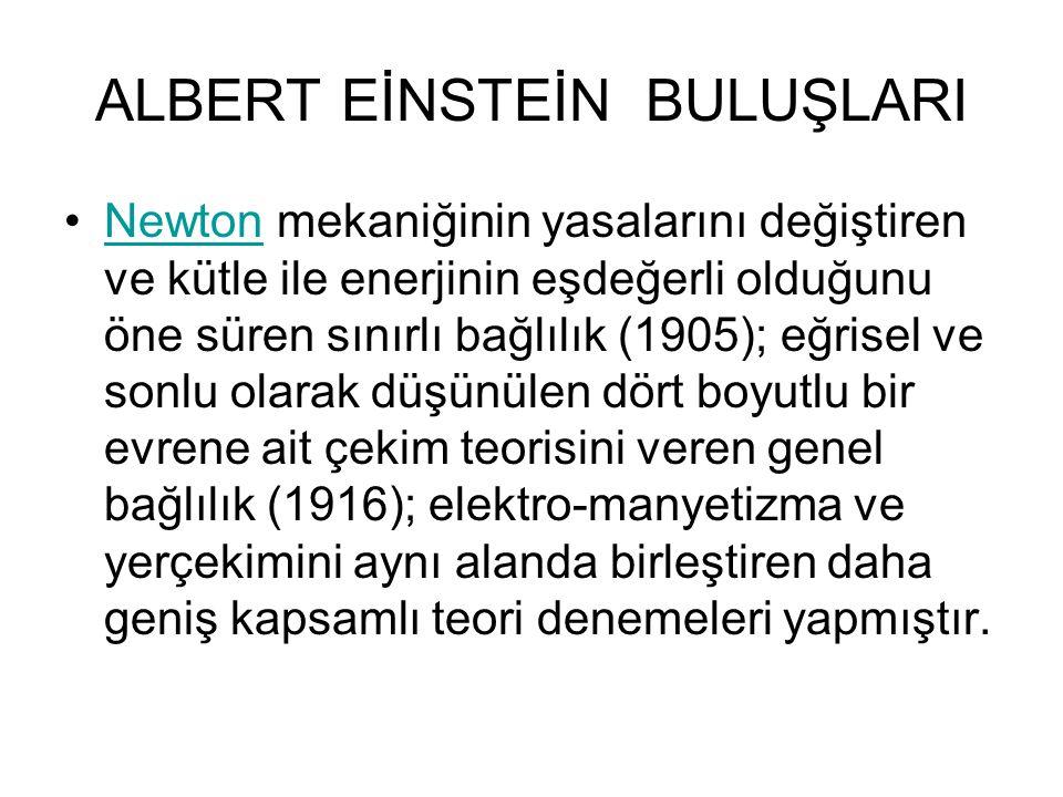ALBERT EİNSTEİN BULUŞLARI