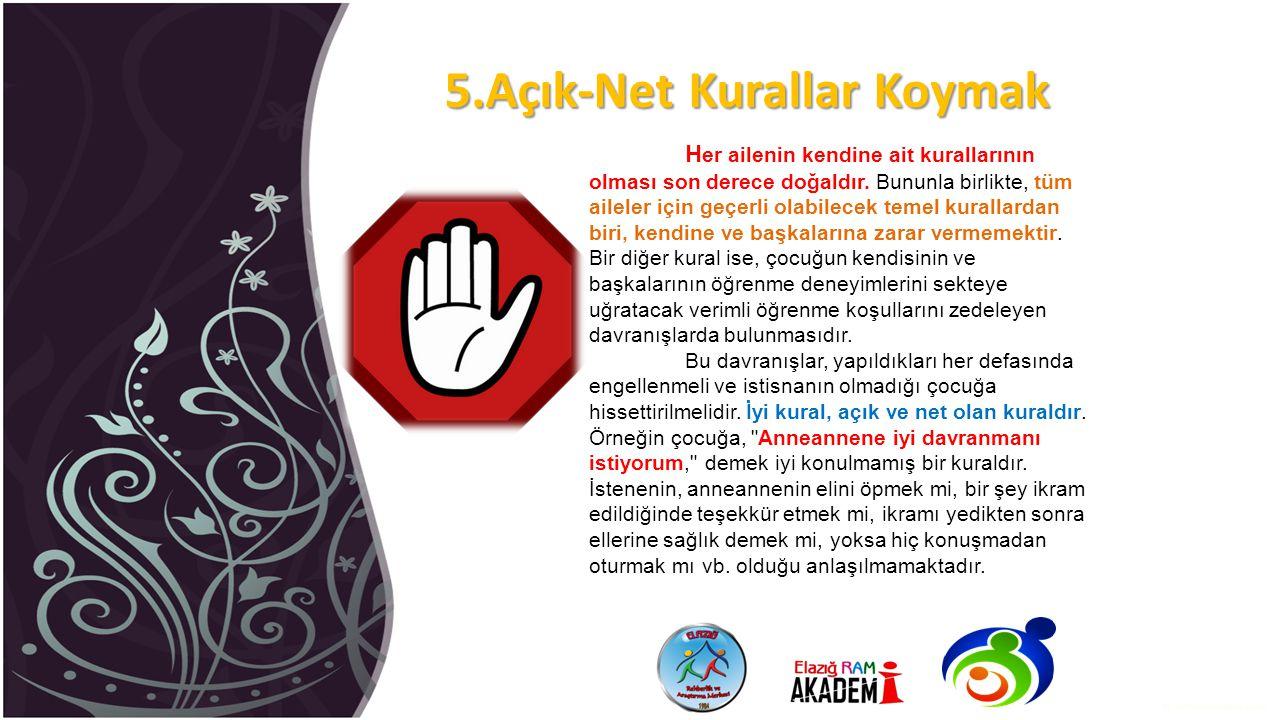 5.Açık-Net Kurallar Koymak
