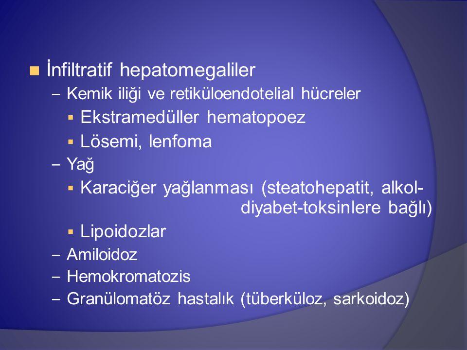 İnfiltratif hepatomegaliler