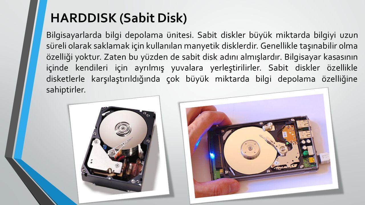 HARDDISK (Sabit Disk)