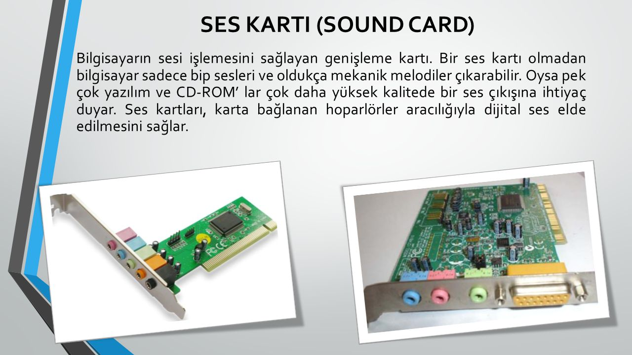 SES KARTI (SOUND CARD)