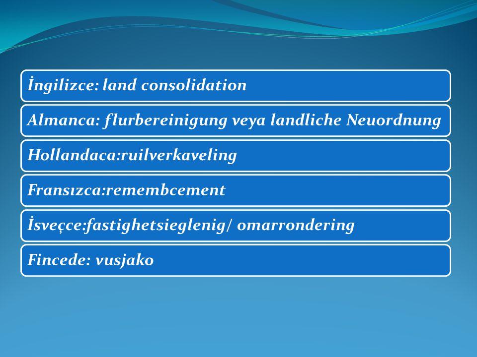 İngilizce: land consolidation