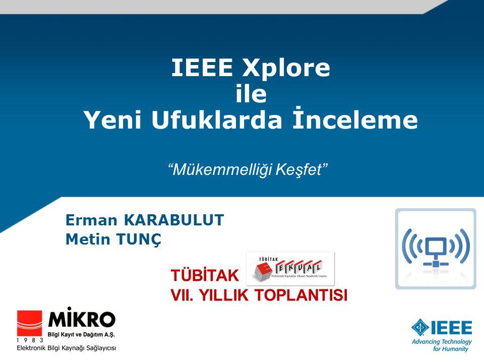 IEEE Xplore ile Yeni Ufuklarda İnceleme