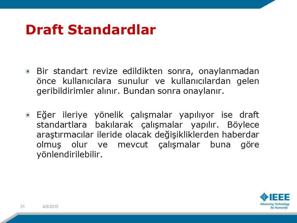 Draft Standardlar