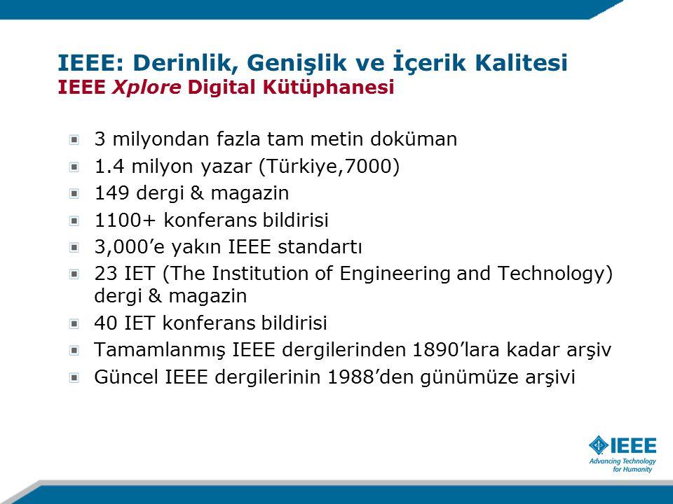 IEEE: Derinlik, Genişlik ve İçerik Kalitesi IEEE Xplore Digital Kütüphanesi