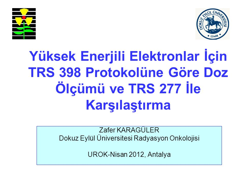 Dokuz Eylül Üniversitesi Radyasyon Onkolojisi