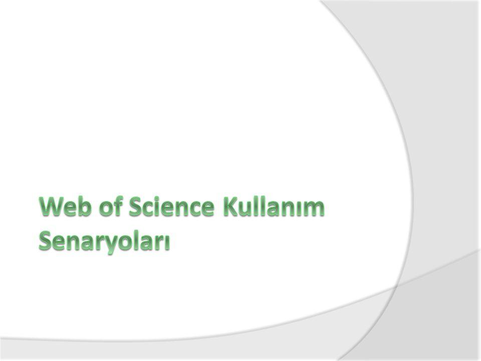 Web of Science Kullanım Senaryoları