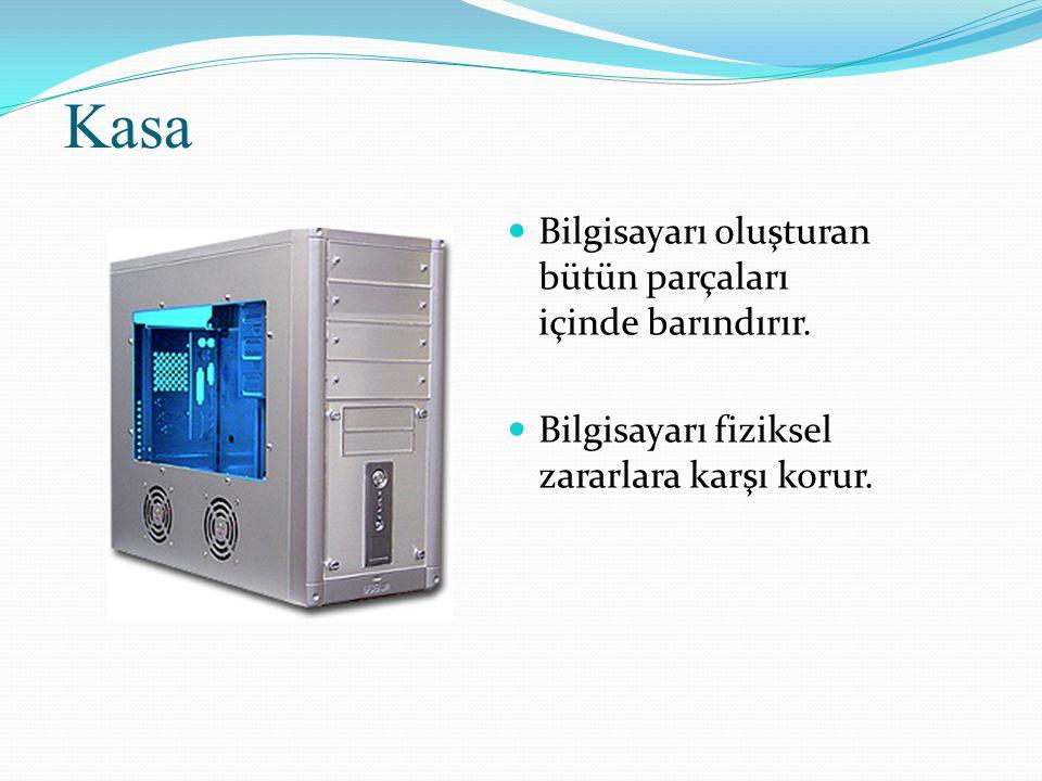 Kasa Bilgisayarı oluşturan bütün parçaları içinde barındırır.