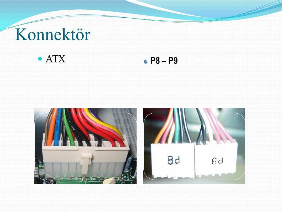 Konnektör ATX P8 – P9