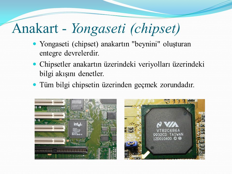 Anakart - Yongaseti (chipset)