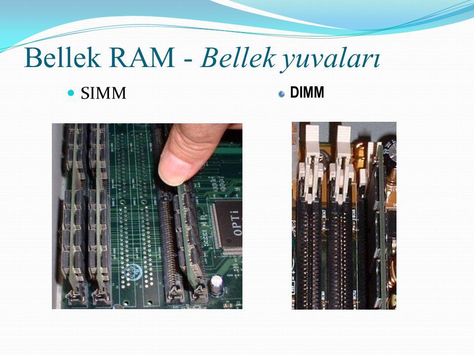 Bellek RAM - Bellek yuvaları