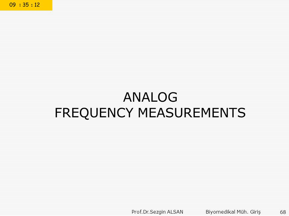 FREQUENCY MEASUREMENTS
