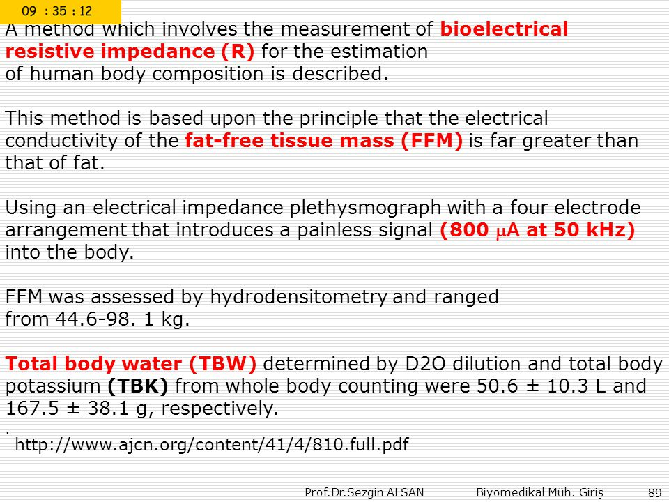 A method which involves the measurement of bioelectrical