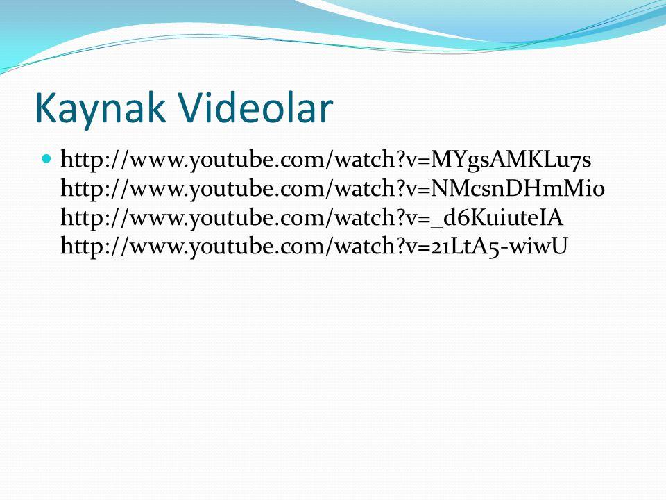 Kaynak Videolar