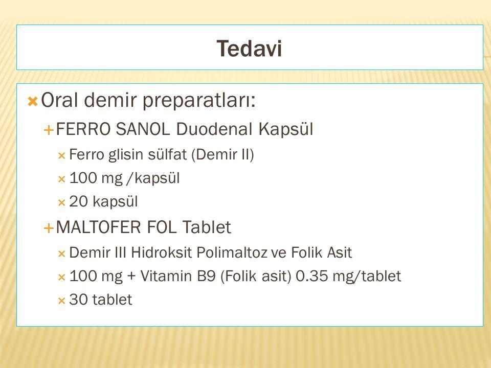 Tedavi Oral demir preparatları: FERRO SANOL Duodenal Kapsül