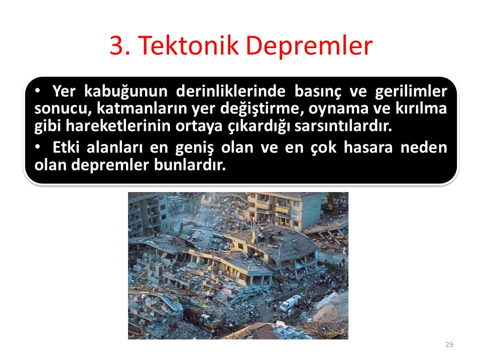 3. Tektonik Depremler