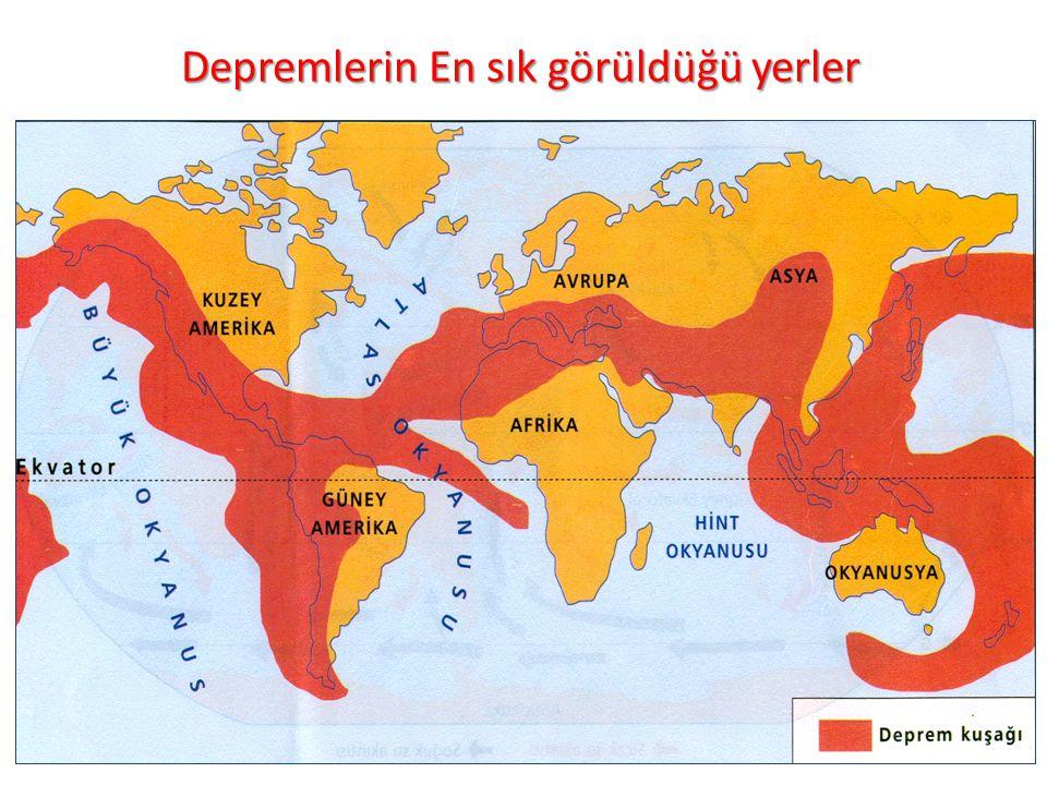 Depremlerin En sık görüldüğü yerler