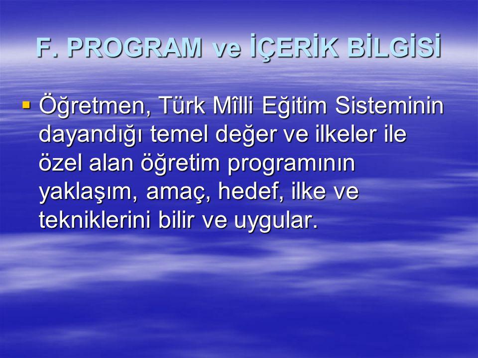 F. PROGRAM ve İÇERİK BİLGİSİ