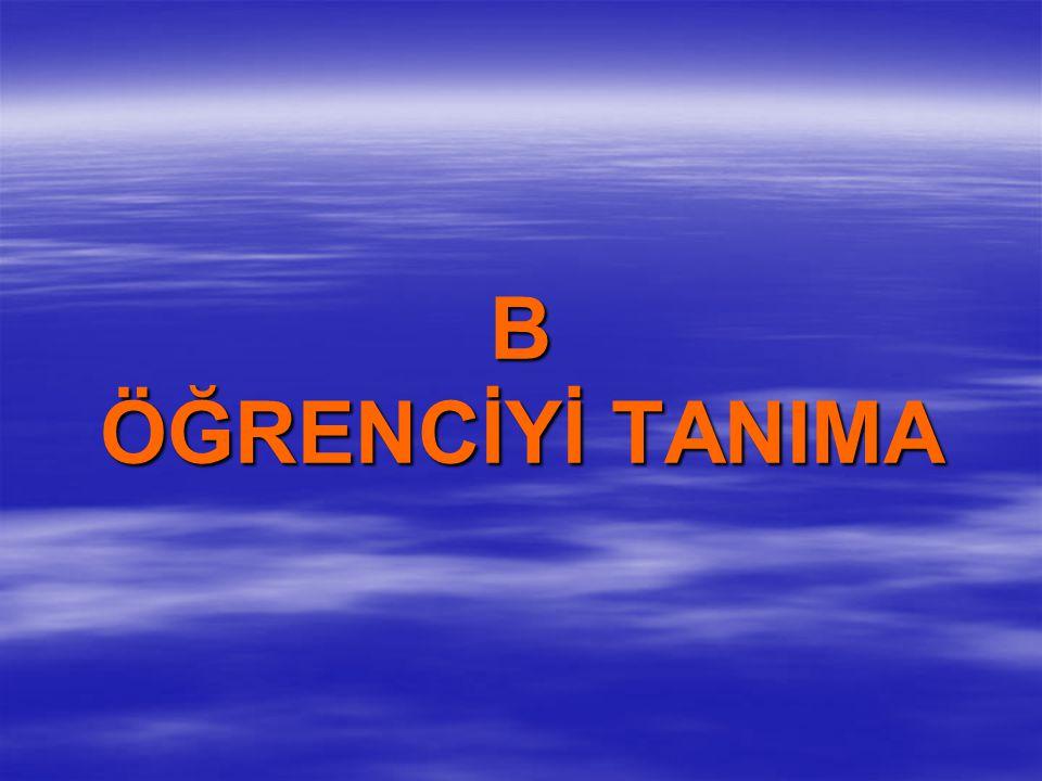 B ÖĞRENCİYİ TANIMA