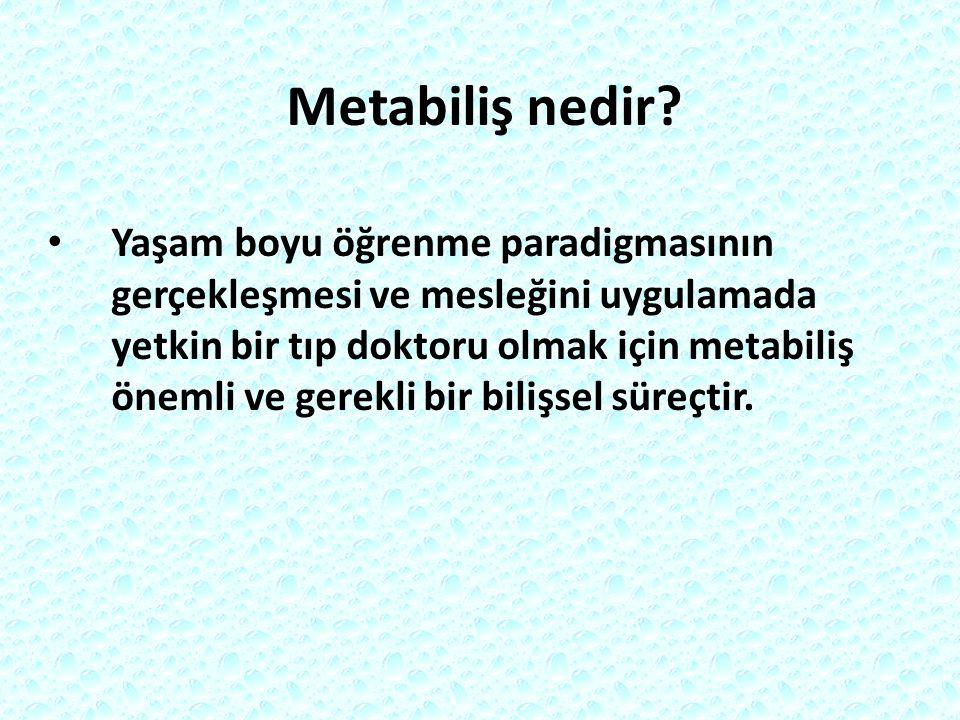 Metabiliş nedir