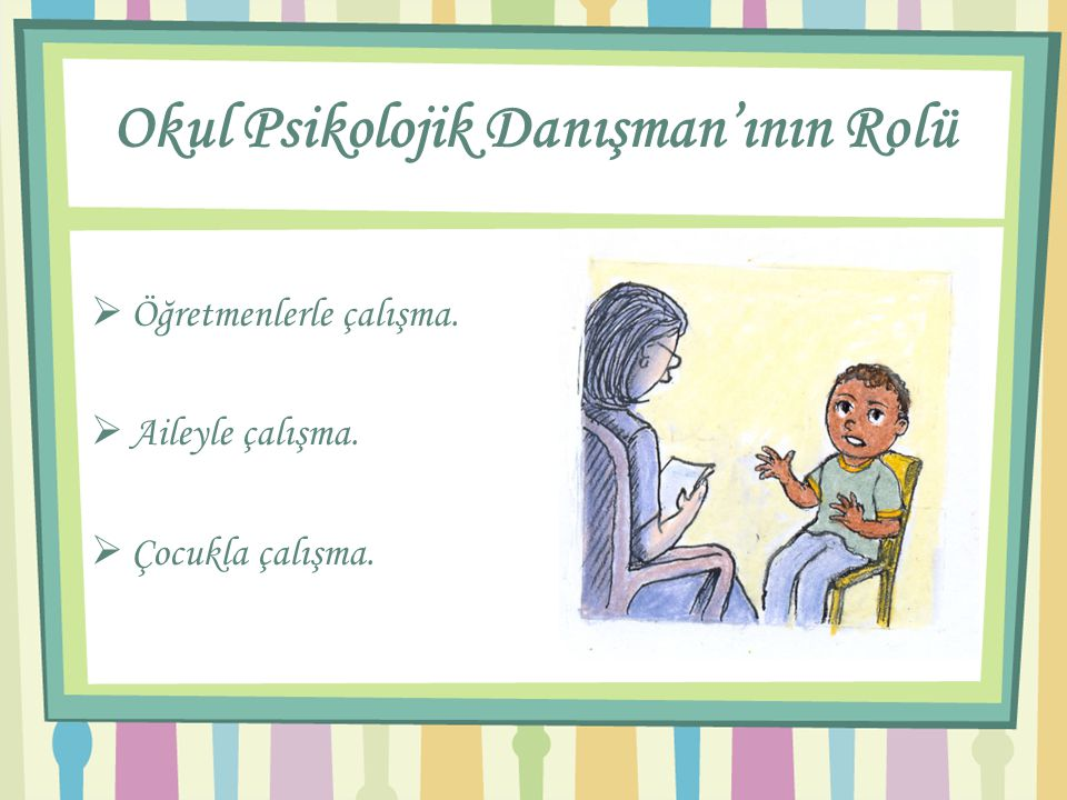 Okul Psikolojik Danışman'ının Rolü