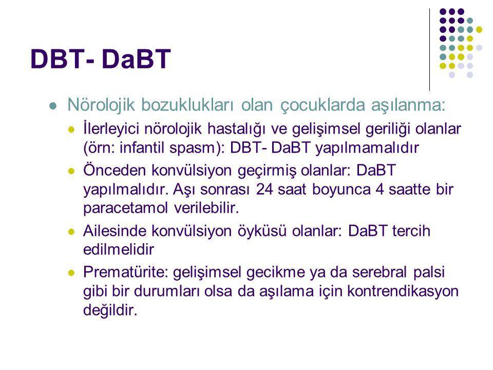 DBT- DaBT Nörolojik bozuklukları olan çocuklarda aşılanma: