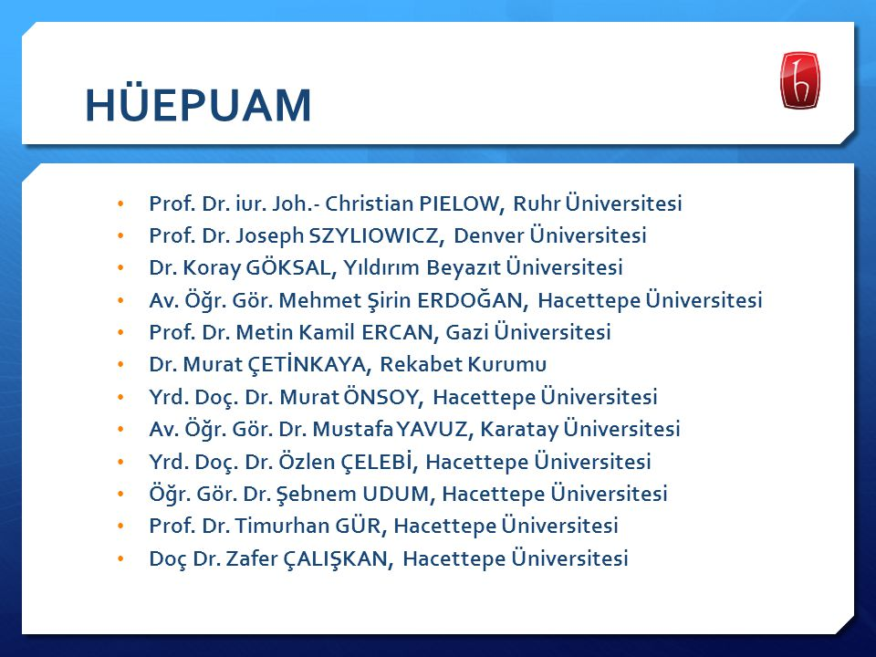 HÜEPUAM Prof. Dr. iur. Joh.- Christian PIELOW, Ruhr Üniversitesi