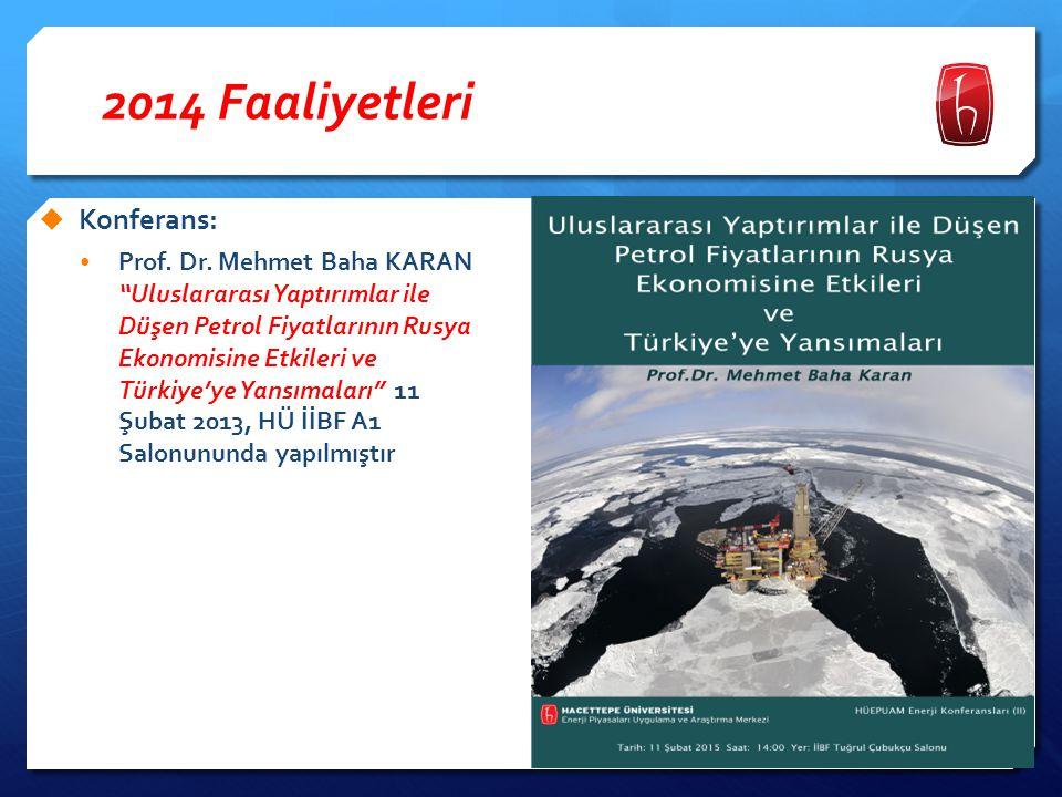 2014 Faaliyetleri Konferans:
