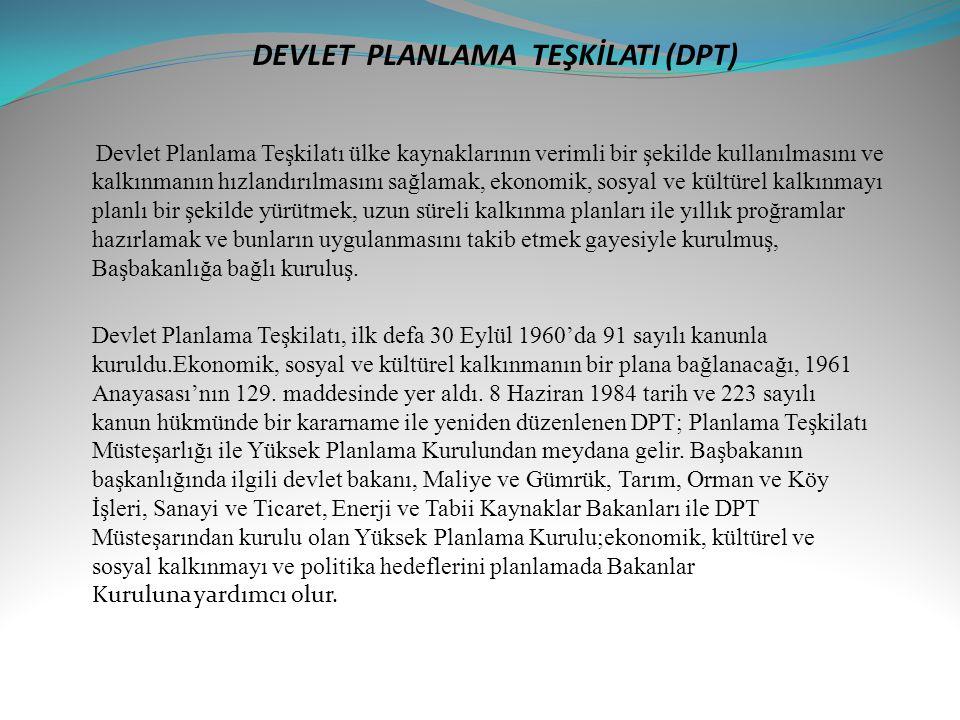 DEVLET PLANLAMA TEŞKİLATI (DPT)