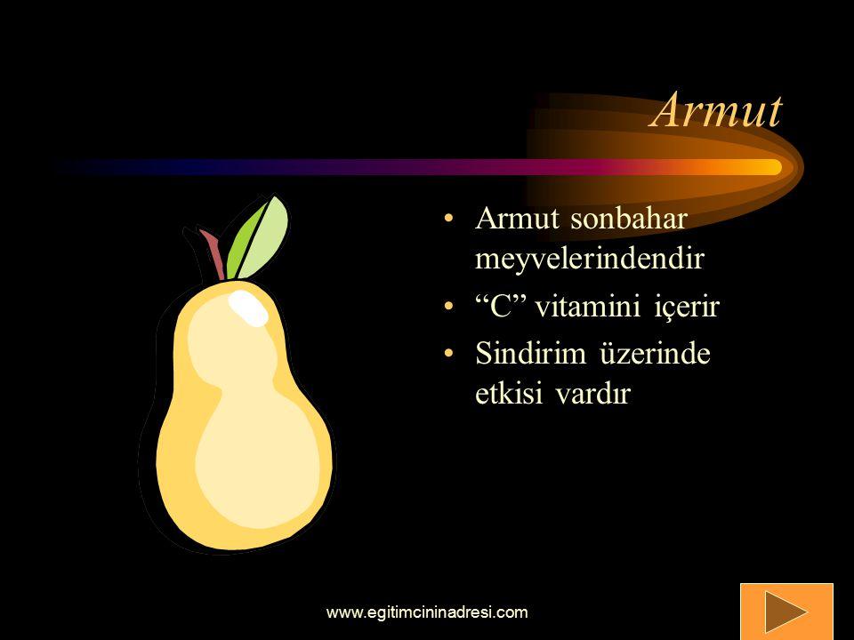 Armut Armut sonbahar meyvelerindendir C vitamini içerir