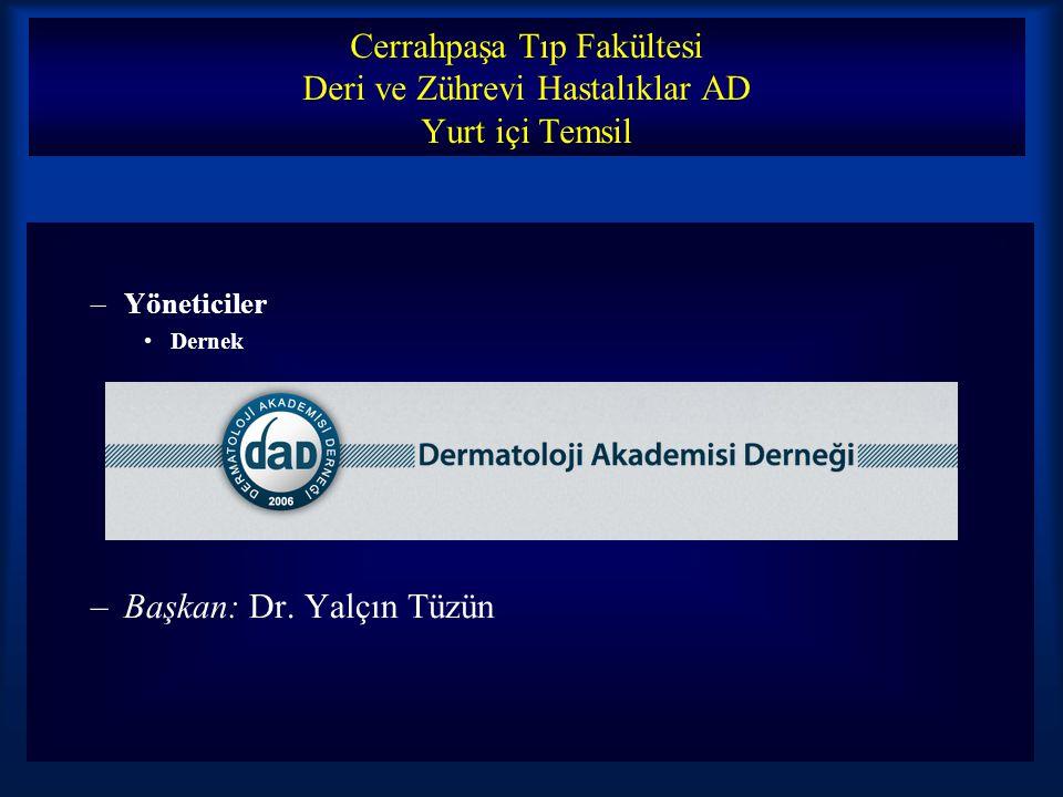 Başkan: Dr. Yalçın Tüzün