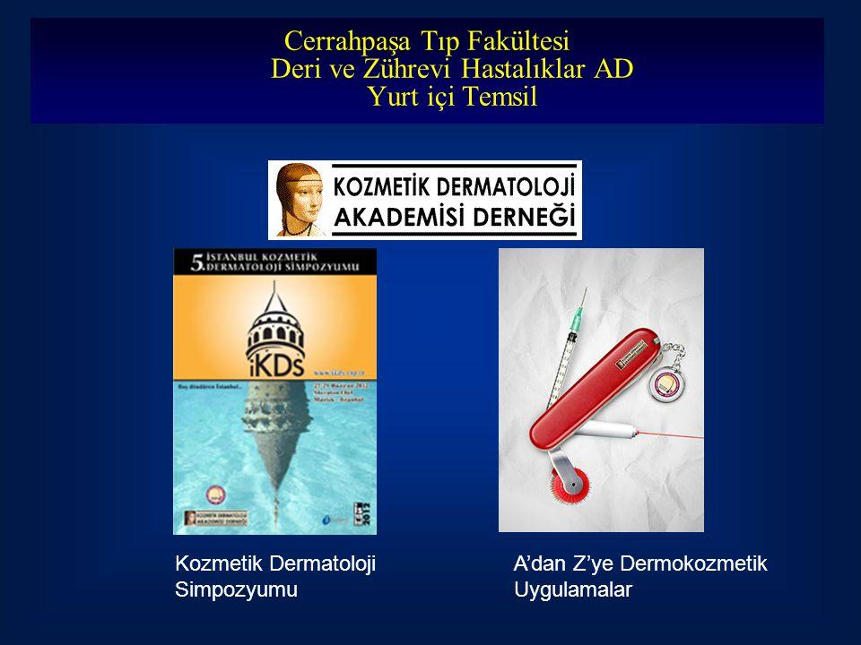 Cerrahpaşa Tıp Fakültesi Deri ve Zührevi Hastalıklar AD Yurt içi Temsil