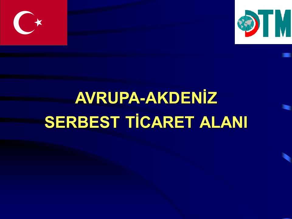 AVRUPA-AKDENİZ SERBEST TİCARET ALANI