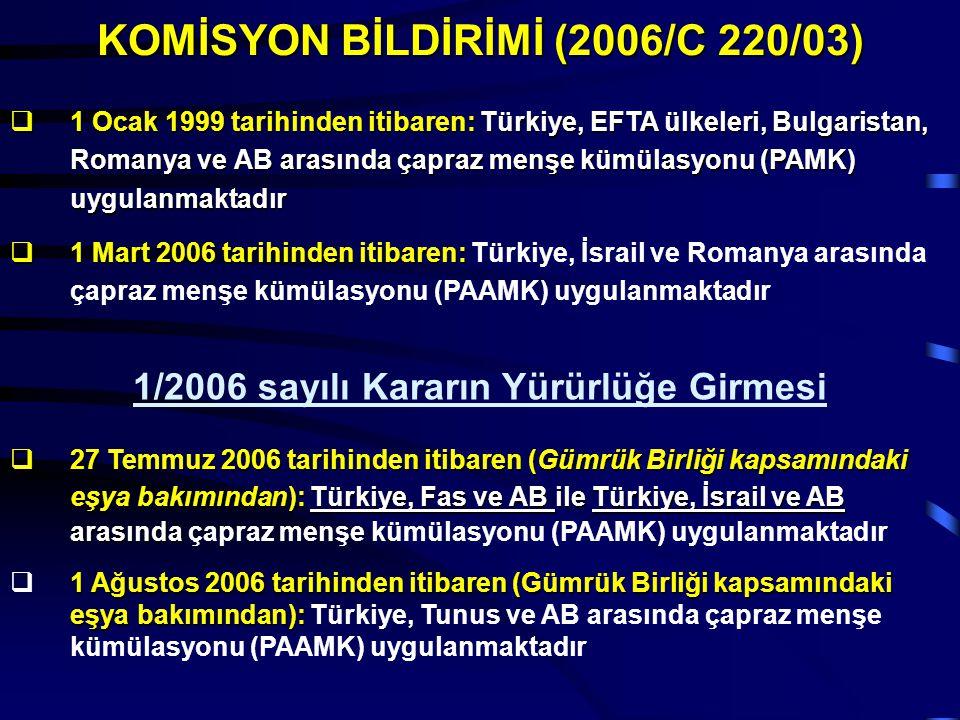 KOMİSYON BİLDİRİMİ (2006/C 220/03)