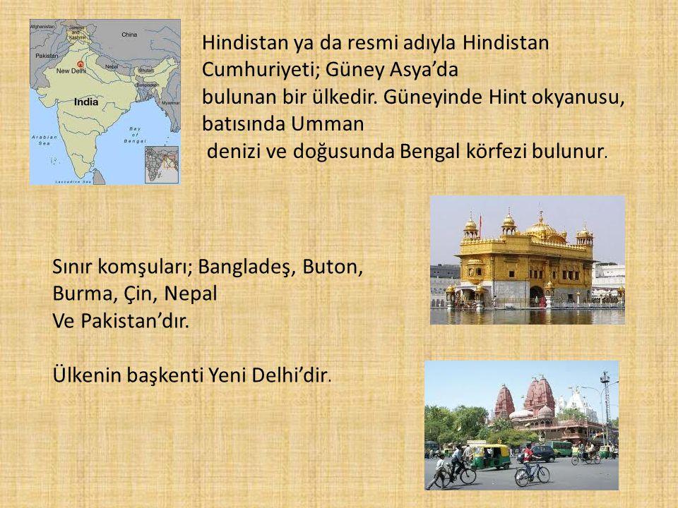 Hindistan ya da resmi adıyla Hindistan Cumhuriyeti; Güney Asya'da