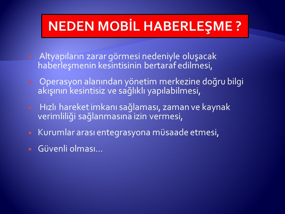 NEDEN MOBİL HABERLEŞME